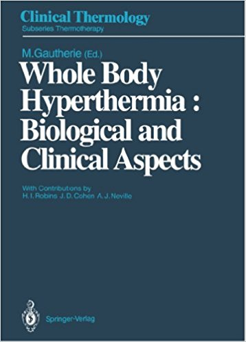 Whole Body Hyperthermia - Biological and Clinical Aspects